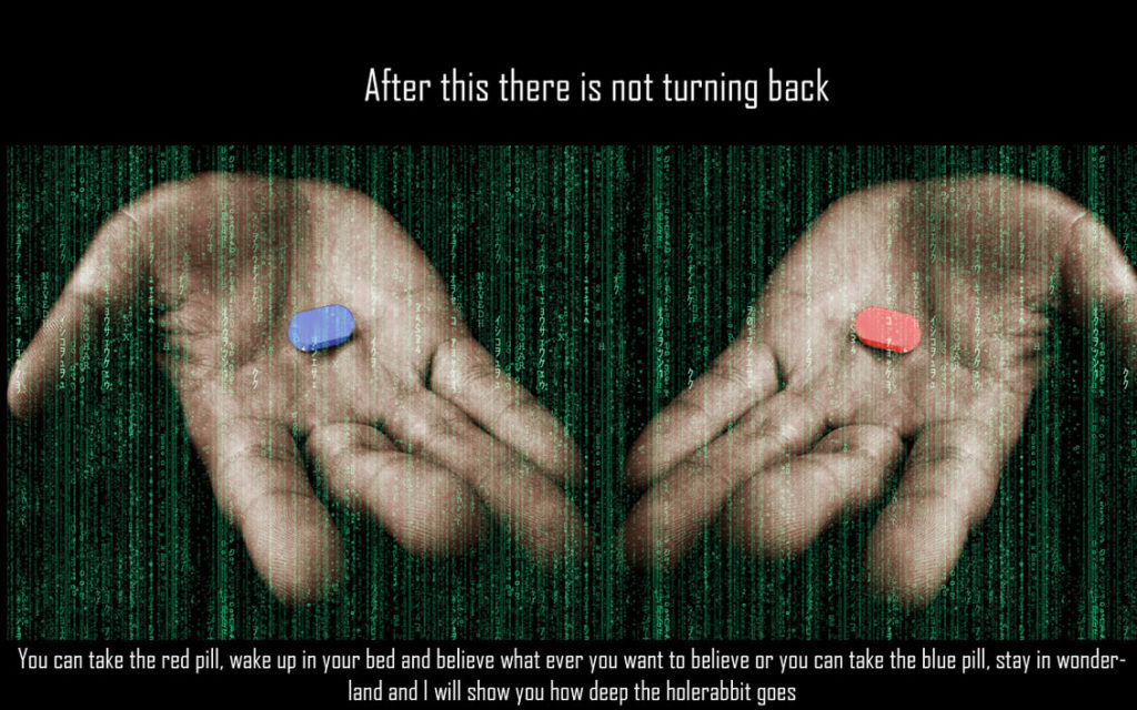 Matrix Blue Pill or Red Pill Quote
